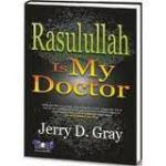 buku Rasulullah Is My Doctor